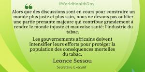 Nous pouvons construire une Afrique plus juste et en meilleure santé en nous attaquant efficacement aux manœuvres de l'industrie du tabac.