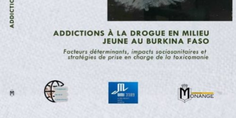 Addiction à la drogue en milieu jeune au Burkina Faso : Facteurs déterminants, impacts socio-sanitaires et stratégies de prise en charge de la toxicomanie